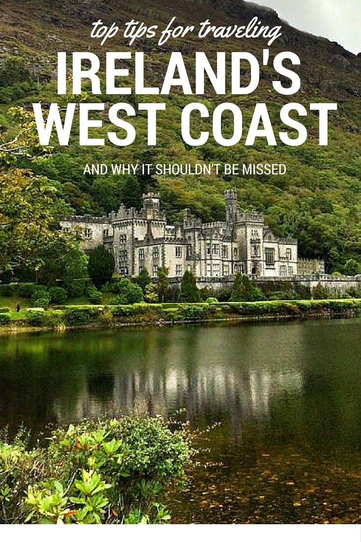 Top Tips for Traveling Ireland's West Coast.  Click the pin to read the post from www.flirtingwiththeglobe.com