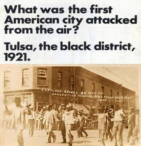 After the attacks on 9/11, many claimed it was the 1st instance of a terrorist assault from the air on American civilians. Such assertions are only true if one discounts the experiences of Blacks living in Tulsa in 1921. After a rumor spread that a young Black man raped a white woman, a mob of white men formed a lynching gang. The Black community stepped forward to defend the man & an armed confrontation ensued. Later 6 biplanes were dispatched, which dropped incendiary bombs on Black…