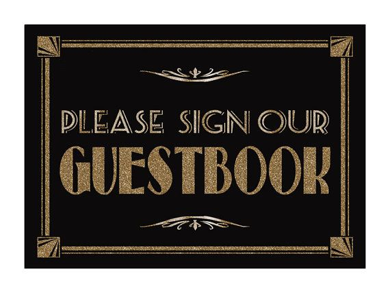 1920's | Gatsby Glam | Art Deco | Wedding | Vintage | Old Hollywood | Wedding Decor & Design | Please Sign Our GUESTBOOK