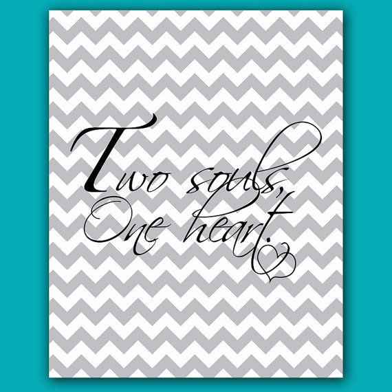 Two Souls One Heart Gray Chevron Bedroom Decor Wedding Gift Printable Wall Art 8x10 -Digital JPEG FIles High Resolution 300dpi (44)