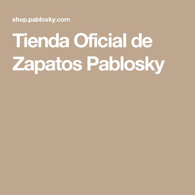 Tienda Oficial de Zapatos Pablosky