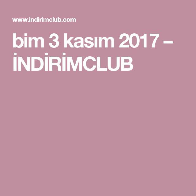 bim 3 kasım 2017 – İNDİRİMCLUB