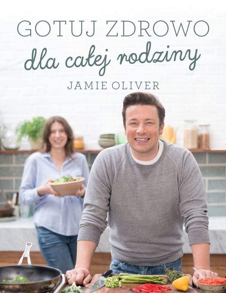 Książka Gotuj zdrowo dla całej rodziny autorstwa   Oliver Jamie , dostępna w Sklepie EMPIK.COM w cenie 57,99 zł. Przeczytaj recenzję Gotuj zdrowo dla całej rodziny. Zamów dostawę do dowolnego salonu i zapłać przy odbiorze!