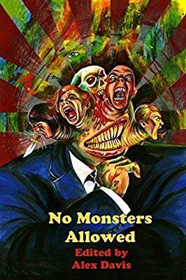 """No Monsters Allowed""  ***  Alex Davis  (2013)"
