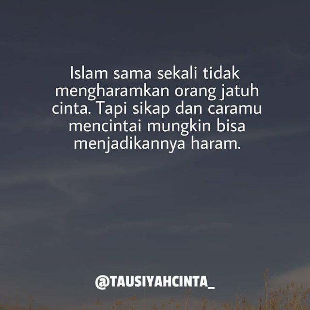 Islam sama sekali tidak mengharamkan orang jatuh cinta. Tapi sikap dan caramu mencintai mungkin bisa menjadikannya haram. http://ift.tt/2f12zSN