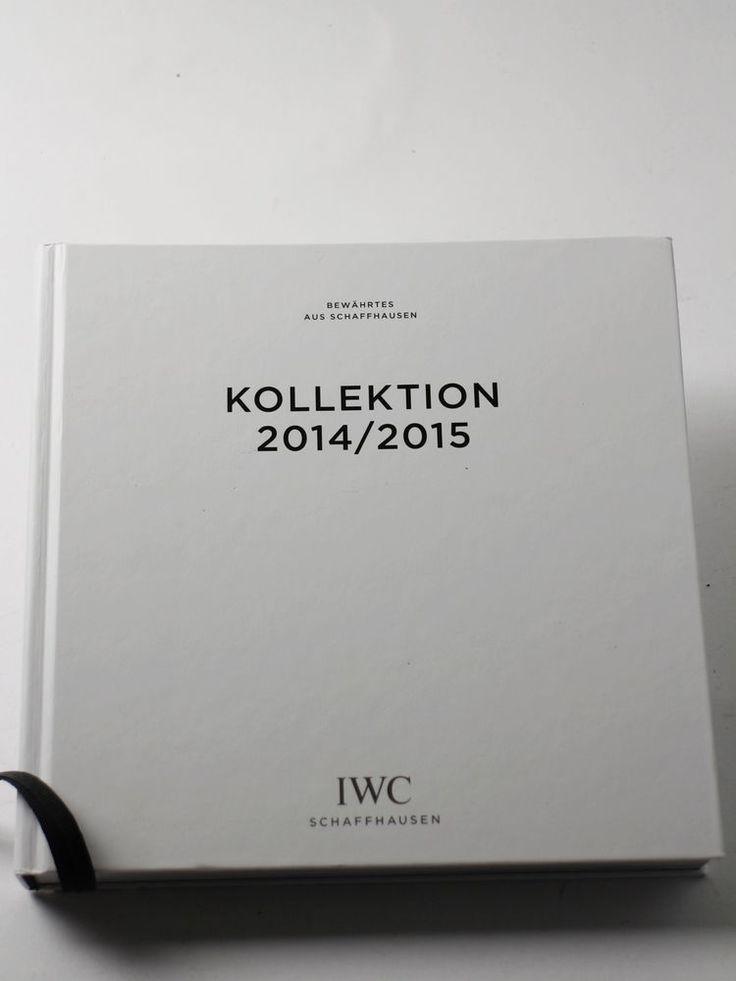 IWC UHR Katalog Sammlerstück Kollektion 2014 und 2015 in Uhren & Schmuck, Armband- & Taschenuhren, Armbanduhren | eBay