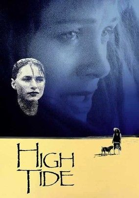 High Tide (1987) Judy Davis stars as Lillie, a boozy backup singer for an Elvis impersonator, who wanders away from her job and makes a connection with a teen girl (Claudia Karvan) in a trailer park. But when she meets the girl's grandmother, Lillie realizes the girl is her daughter. Ashamed of the fact that she abandoned her daughter years earlier after her husband died, Lillie vows to make up for lost time. Gillian Armstrong (Little Women) directs.