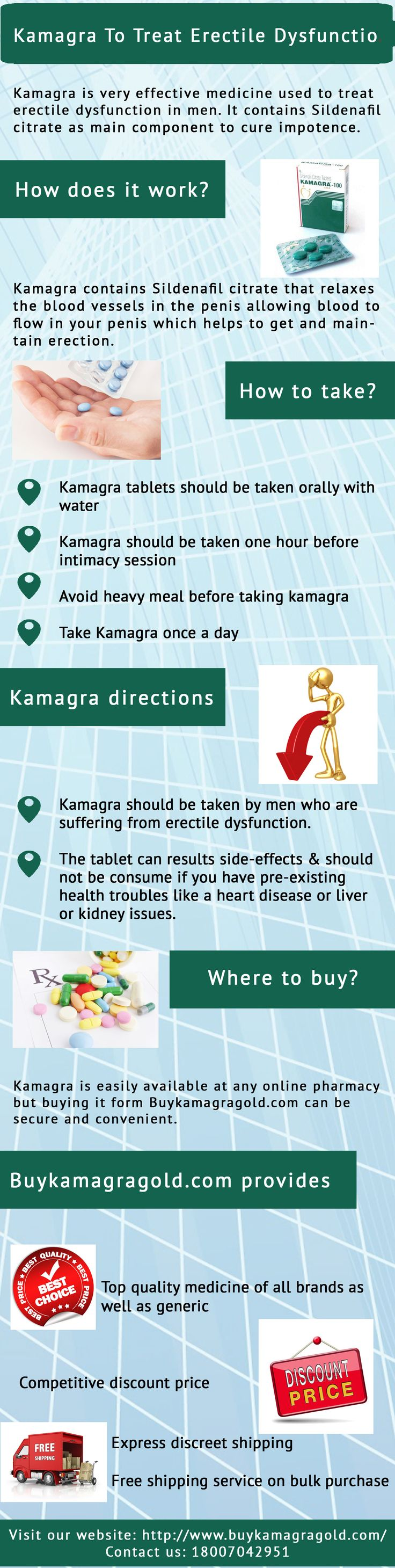 Use Kamagra to treat erectile dysfunction in men. You will get this kamagra tablets at low price from Buykamagragold.com in safe and secure way. For more: http://www.buykamagragold.com/