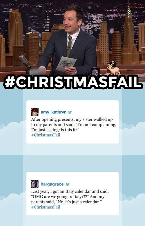 The Tonight Show Starring Jimmy Fallon Liked · 1 hr ·     In honor of Christmas, here are some of your funniest #ChristmasFail tweets! Wanna add your own? Leave it in the comments below!
