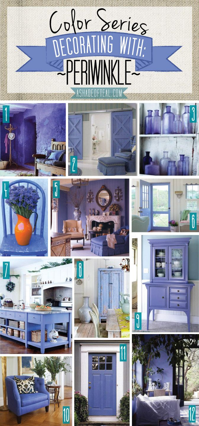 Color Series; Decorating with Periwinkle. Periwinkle Purple Lavender blue violet home decor | A Shade Of Teal