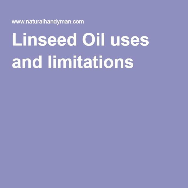 Linseed Oil uses and limitations.  Excellent article of questions I had about using Linseed oil because I thought it might be more natural.  I choose not to use linseed oil.