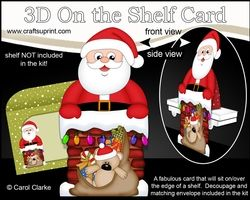 3D On The Shelf Card Kit - Christmas Santa Is Taking The Presents Down The Chimney