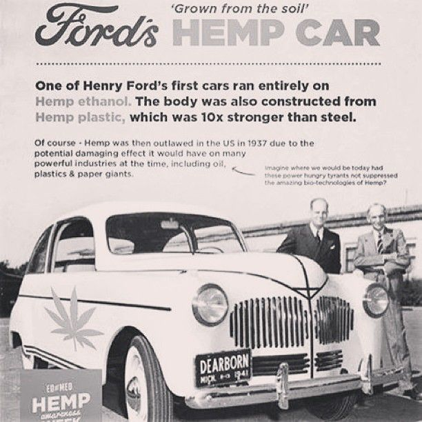 Hemp Can Be Used To Build Cars Homes Plastics Textiles And Fuel Plus Hemp Removes Toxins Radiation And Heavy Metals From Hemp Car Henry Ford First Car