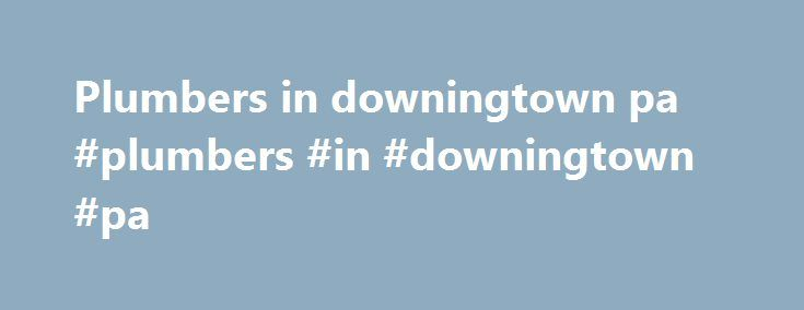 Plumbers in downingtown pa #plumbers #in #downingtown #pa http://furniture.nef2.com/plumbers-in-downingtown-pa-plumbers-in-downingtown-pa/  # What Can We Do For You? Welcome to Mr. Handyman of the Western Main Line! Bookmark our site now and come back often for home and office tips, and remember us for all your home repair needs, large or small! Mr. Handyman of the Western Main Line delivers prompt, safe, and reliable residential and commercial maintenance, repair, and improvement services…