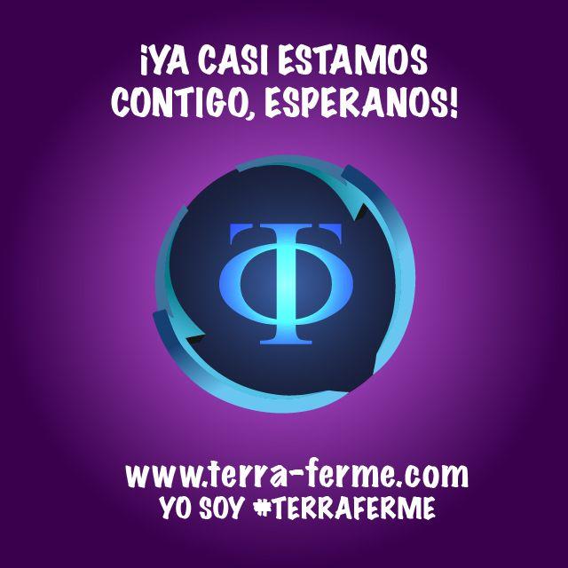 OCTUBRE EL MES DE LANZAMIENTO! YA CASÍ [ TERRA FERME ] www.terra-ferme.com Yo soy #TerraFerme