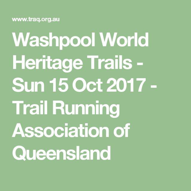 Washpool World Heritage Trails - Sun 15 Oct 2017 - Trail Running Association of Queensland