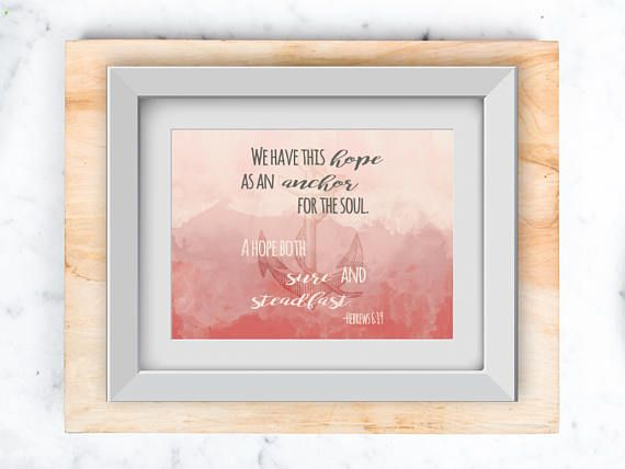 Anchor for the soul Hebrews 6:19 Wall art printable in 8x10
