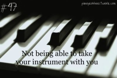 Piano Problems. Heehee- helps if you play the Viola too.