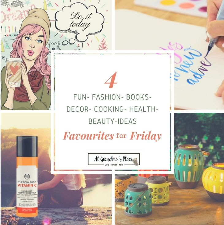 4 Favourites for Friday: Simple ideas that captured my attention and warmed my heart this week.