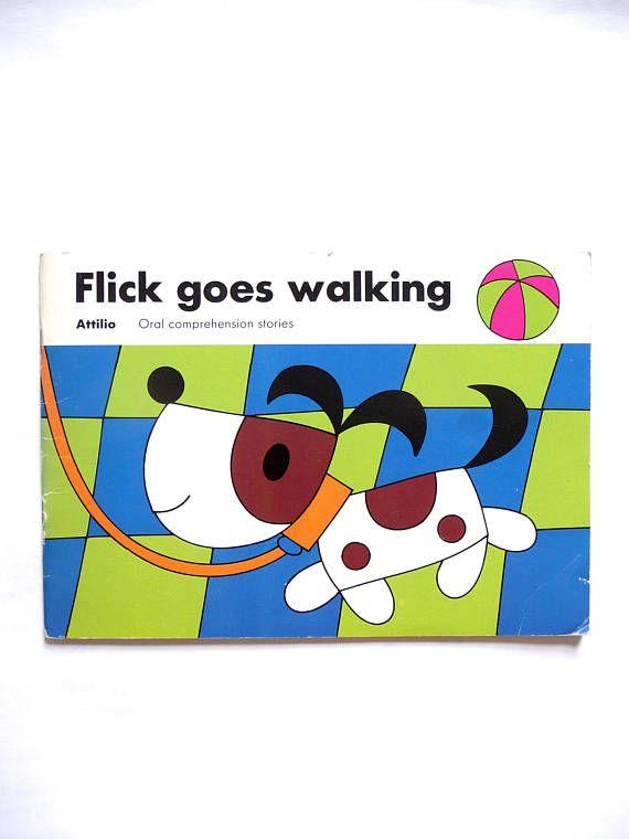 Attilo Juvenile Fiction Childrens Book Flick Goes Walking Oral