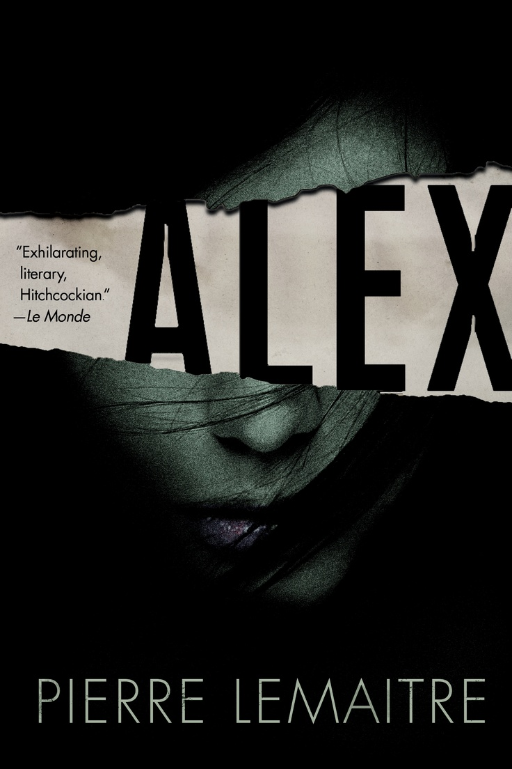 Alex – Pierre Lemaitre..starts out concerned for a kidnapped woman..the plot quickly develops major twists..a very different story ensues than what was expected; well put together!