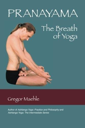 Pranayama The Breath of Yoga by Gregor Maehle, http://www.amazon.com/dp/0977512622/ref=cm_sw_r_pi_dp_ro9hrb1858GV4