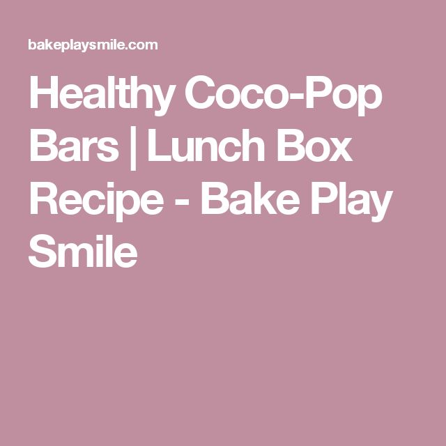 Healthy Coco-Pop Bars | Lunch Box Recipe - Bake Play Smile