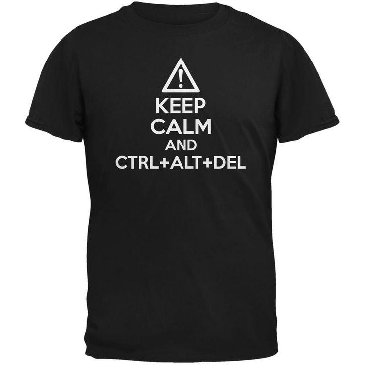 Keep Calm and Ctrl Alt Del Black Adult T-Shirt