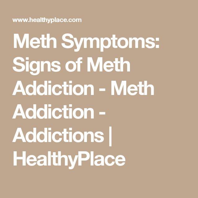 Meth Symptoms: Signs of Meth Addiction - Meth Addiction - Addictions | HealthyPlace