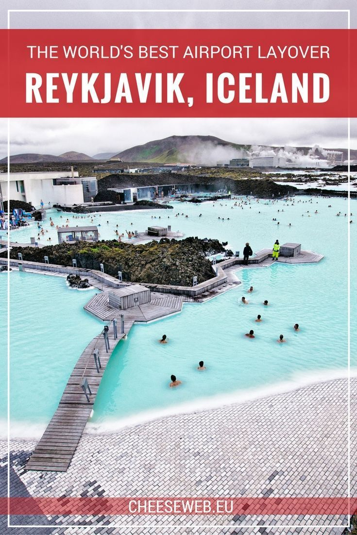 We share why Reykjavik, Iceland's Keflavik Airport has the world's best airport layover.