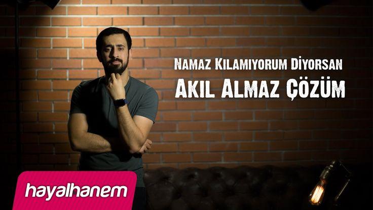 Namaz Kılamıyorum Diyorsan Akıl Almaz Çözüm - Mehmet Yıldız