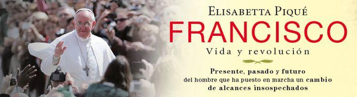 1er aniversario de elección del Papa Francisco y su «revolución», según #libro de la vaticanista Elisabetta Piqué.