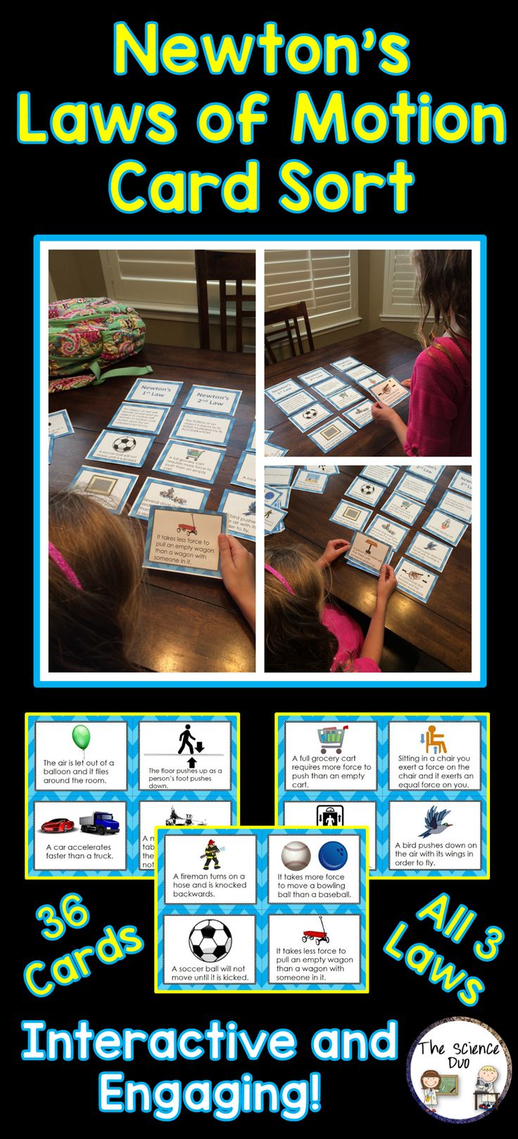 Newton's Laws Card Sort.  This card sort is a great activity that will challenge your students to identify and categorize all 3 of Newton's Laws.