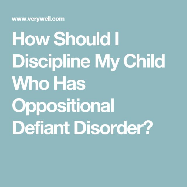 How Should I Discipline My Child Who Has Oppositional Defiant Disorder?