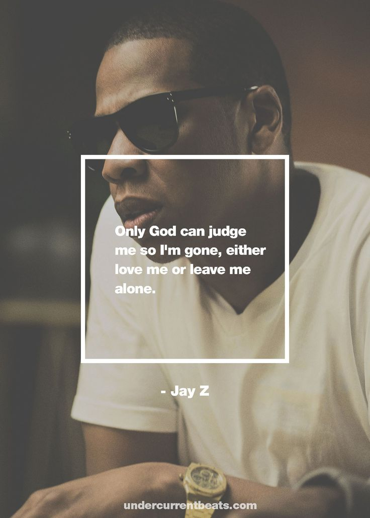 #Jay #Z #JayZ #Rap #Rapper #Hiphop #hip #hop #quotes www.undercurrentbeats.com