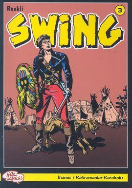 Esse GESSE tarafından yazılan Renkli Swing Sayı: 3 isimli kitabın konusu, tanıtım bilgileri, özeti, karakterleri, yazarı, yayınevi, incelemeleri ve okuyucu görüşleri, -Yolculuğun için sana kumanya hazırladım Swing! Kendine iyi bak...İngilizler'e dikkat et...Tehlikelerden...