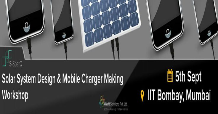 Solar Mobile Charger making workshop at IIT Bombay!  Build your own solar charger!   Register Now at : http://goo.gl/8xn6lp  #Mumbai #Workshop #KwattSolutionspvtltd #SolarMobileCharger