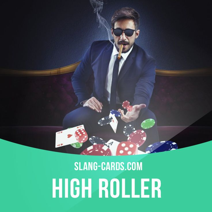 Definition Of High Roller