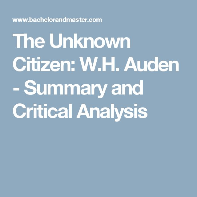 The Unknown Citizen: W.H. Auden - Summary and Critical Analysis