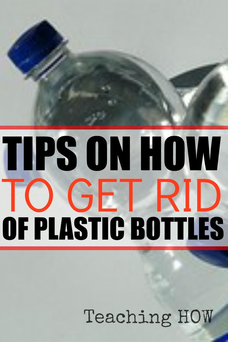 Tips On How To Get Rid Of Plastic Bottles... http://www.teachinghow.com/how-to-get-rid-of-plastic-bottles/