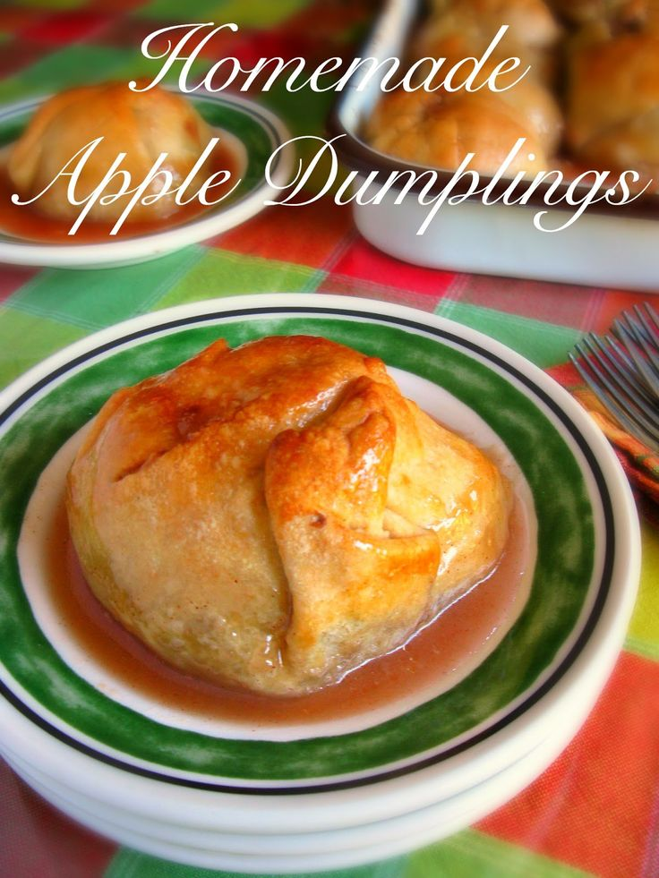 These warm apple dumplings make an appearance at all our family gatherings.  The apples are peeled and cored, placed on a portion of dough, then filled with a cinnamon sugar mixture.  Then a combination of water and a stick of butter heated and poured over each dumpling.  Perfectly cooked and you are in heaven!