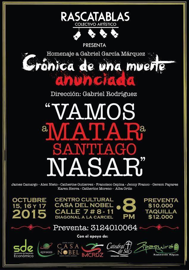 """¿Te gusta el teatro? este 15, 16 y 17 de Octubre en #Zipaquirá """"Crónica de una Muerte Anunciada"""" Homenaje a Gabriel García Márquez en el Centro Cultural Casa del Novel. #VAMOSaMATARaSantiagoNasar #Zipaquiráturistica #Colombia #larespuestaesCOlombia"""