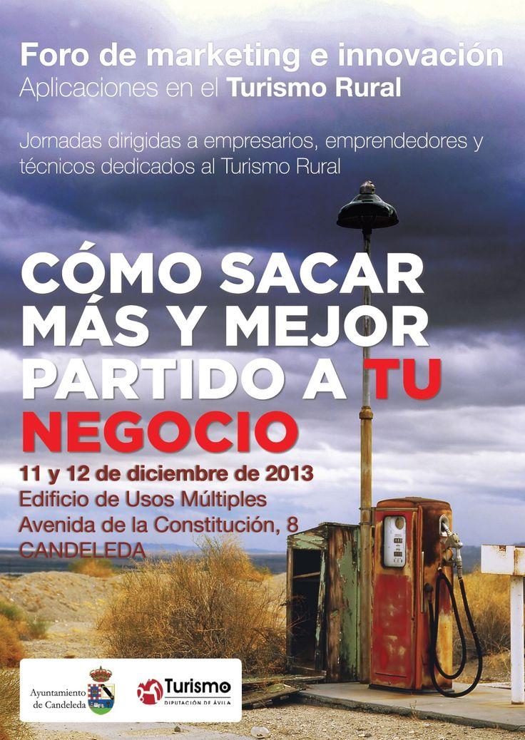El Ayuntamiento de Candeleda con la colaboración de la Diputación de Ávila organiza el I Foro de Marketing e Innovación en Turismo Rural - Noticias - Candeleda