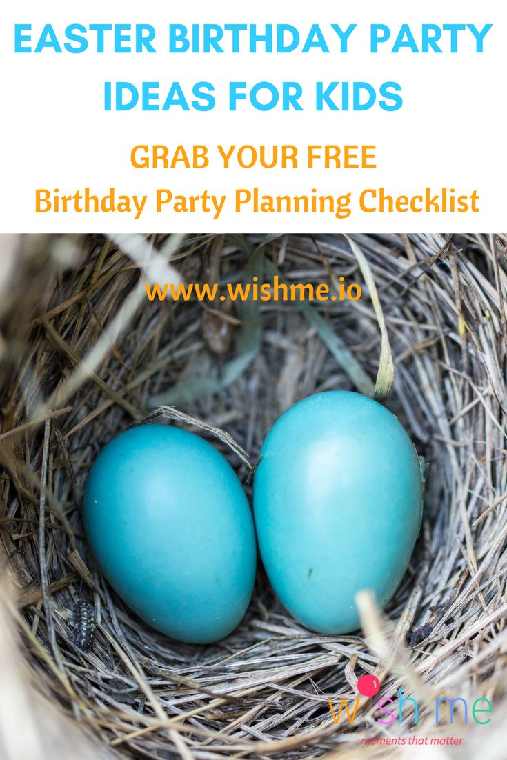 Find Easter theme birthday party ideas here!  Pin and share to get your copy of birthday party planning checklist for FREE and Download the party invitation app at www.wishme.io! Lots of FREE so you can celebrate with ease and create moments that matter to your family.