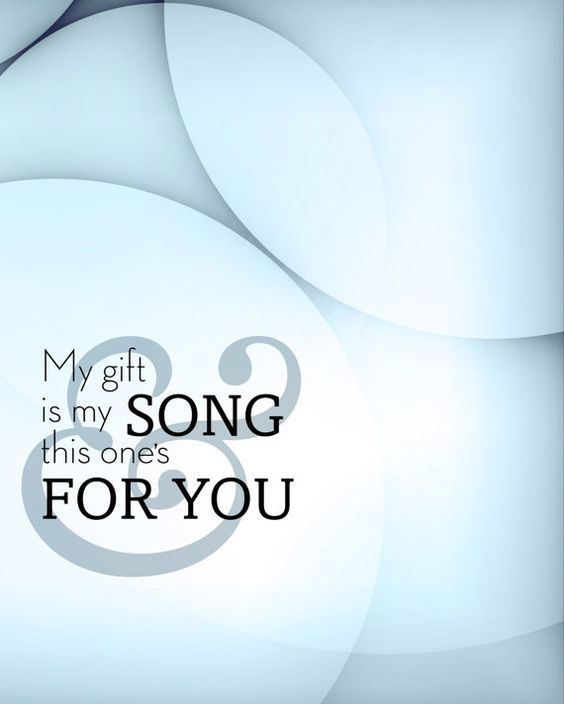 """""""My gift is my song and this one is for you ..."""" This song was released in 1970 on the second album by English singer-songwriter Elton John."""