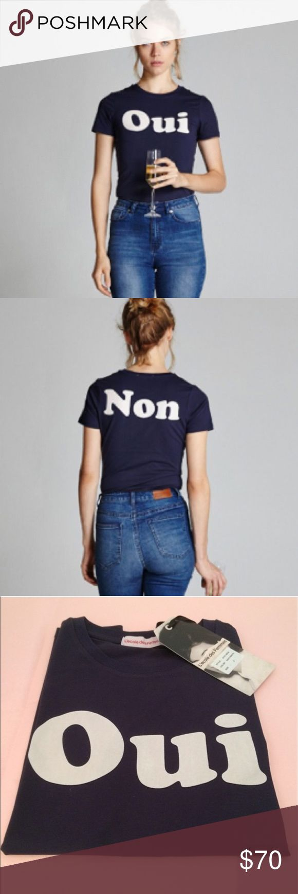 "L'ecole des Femmes OUI & NON navy tee NWT size SM Super cute brand new with tag attached- L'ecole des Femmes OUI/NON tee in navy size small. Length 22"", chest 31"", waist 26, sleeve length 5.5"" . Cotton/Lycra blend. Retails at $89 l'ecole Des Femmes Tops"