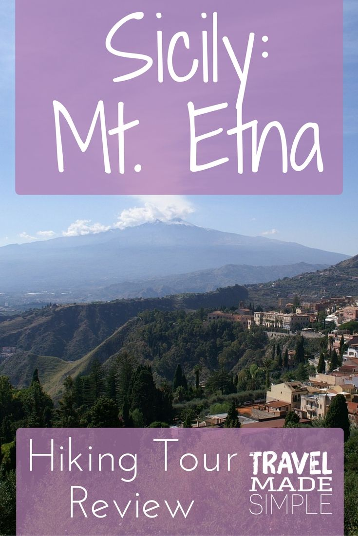 Mt. Etna in Sicily is one of the most famous volcanoes in Italy, and it's still active. Tamara says visiting is a must in her Mt. Etna hiking tour review.
