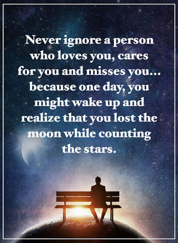 "Love Quotes: Who Lost the Moon While counting Stars - Sad Love Quotes    Quotes about love ""Never ignore a person who loves and cares for you, because one day you may realize that you've lost the moon while counting the stars. ~ Anonymous   #Love Quotes #quotes about life #sad love quotes #Sad Love quotes for her #sad love quotes for him #sad quotes #Sad quotes about life"