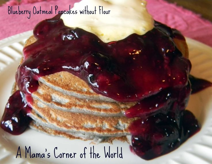 Healthy Breakfast or Brunch Idea:  Recipe for Blueberry Oatmeal Pancakes without Flour