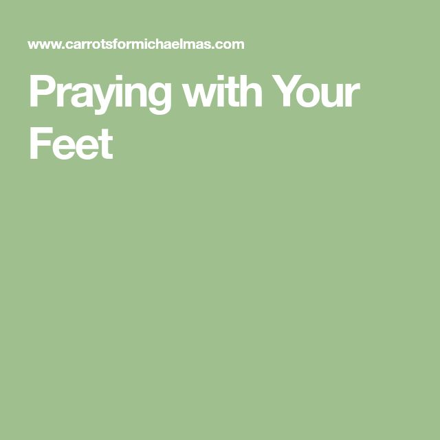 Praying with Your Feet